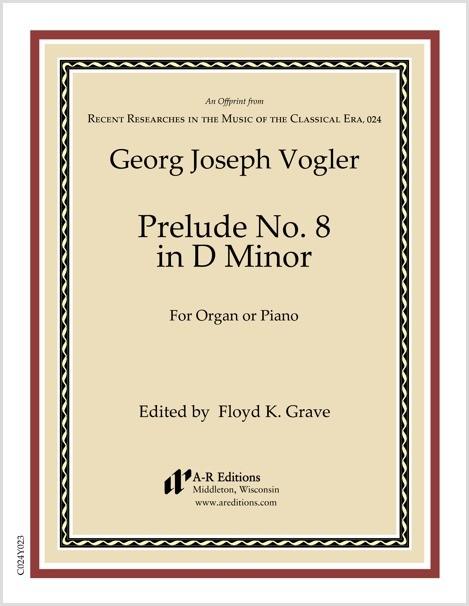 Vogler: Prelude No. 8 in D Minor