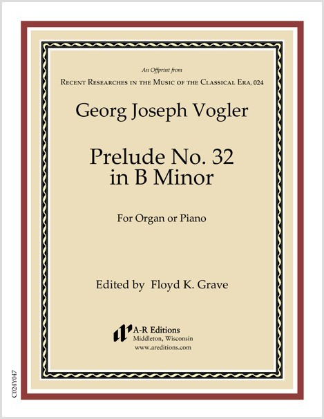 Vogler: Prelude No. 32 in B Minor