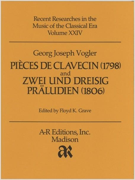 Vogler: Pièces de clavecin (1798); and Zwei und dreisig Präludien (1806)