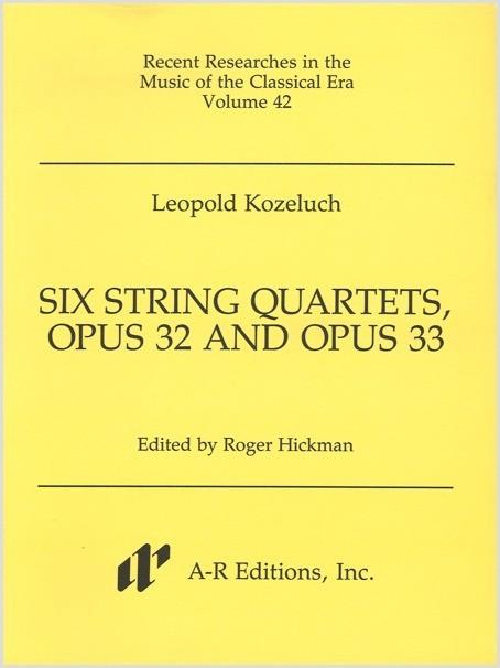 Kozeluch: Six String Quartets, Opp. 32 and 33