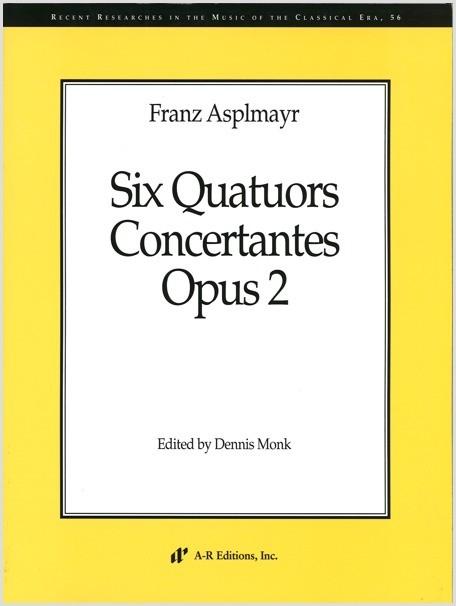 Asplmayr: Six Quatuors Concertantes, Op. 2