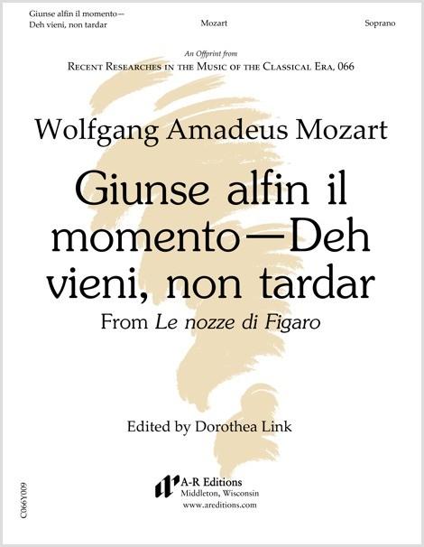 Mozart: Giunse alfin il momento—Deh vieni, non tardar