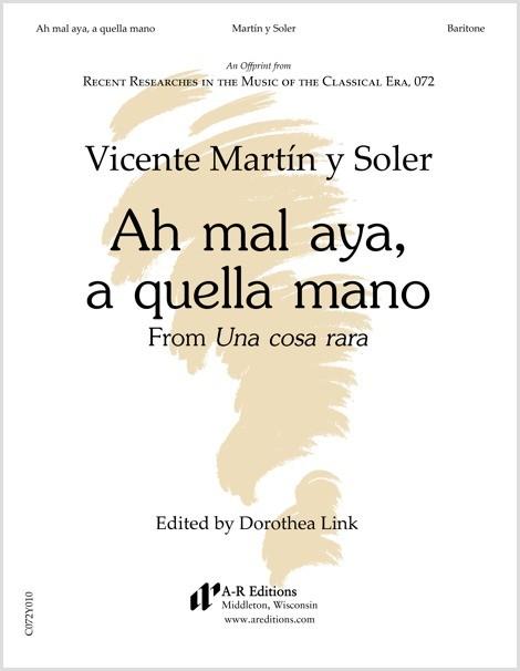 Martín y Soler: Ah mal aya, a quella mano