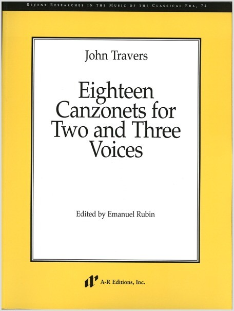 Travers: Eighteen Canzonets for Two and Three Voices