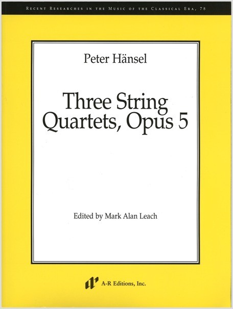 Hänsel: Three String Quartets, Op. 5