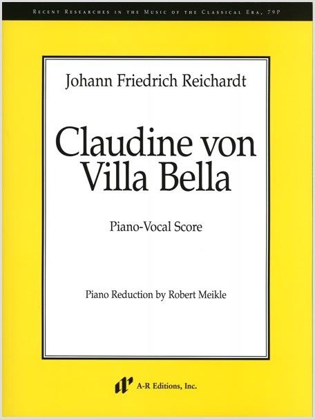 Reichardt: Claudine von Villa Bella (Piano-Vocal Score)