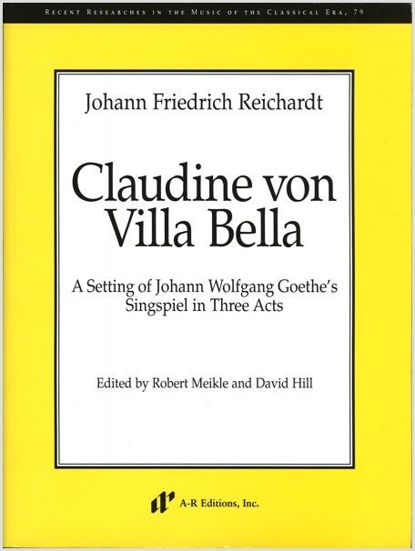 Reichardt: Claudine von Villa Bella (Berlin, 1789)
