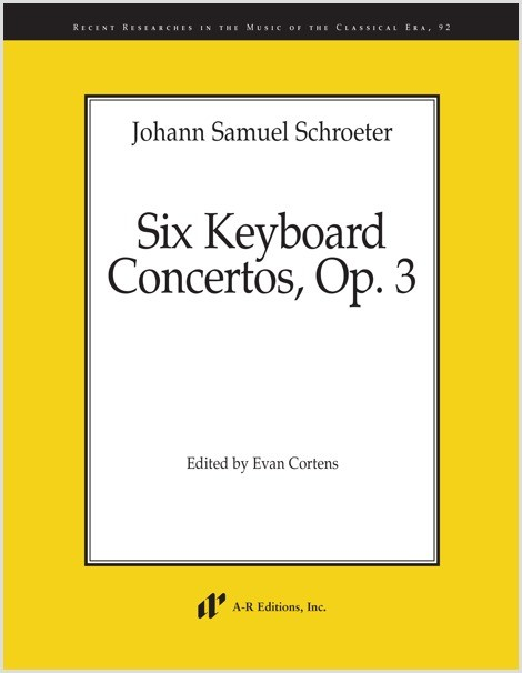 Schroeter: Six Keyboard Concertos, Op. 3