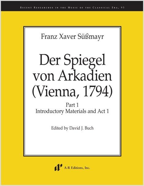 Süssmayr: Der Spiegel von Arkadien (Vienna, 1794), Part 1