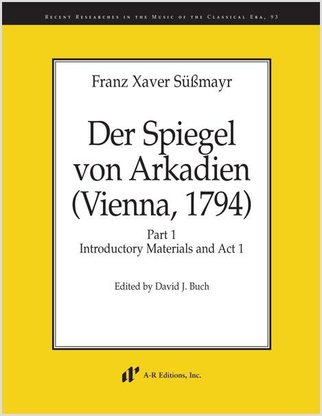 Süssmayr: Der Spiegel von Arkadien (Vienna, 1794)
