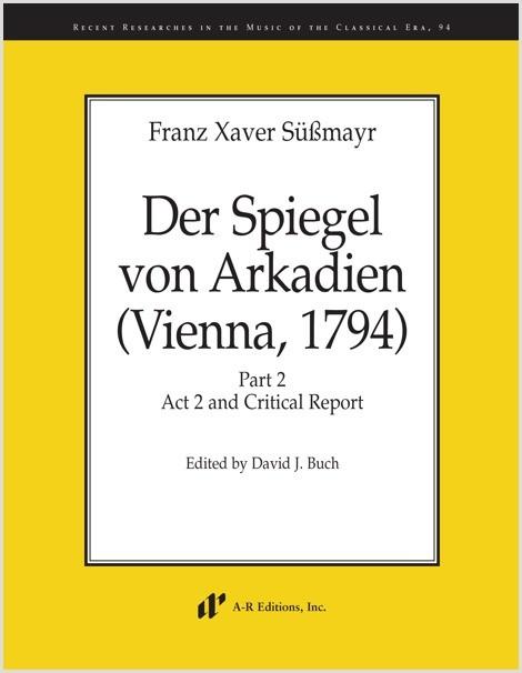 Süssmayr: Der Spiegel von Arkadien (Vienna, 1794), Part 2