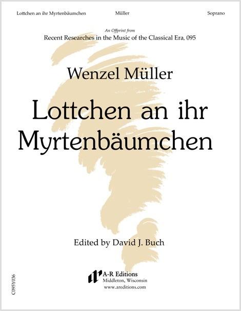 Müller: Lottchen an ihr Myrtenbäumchene