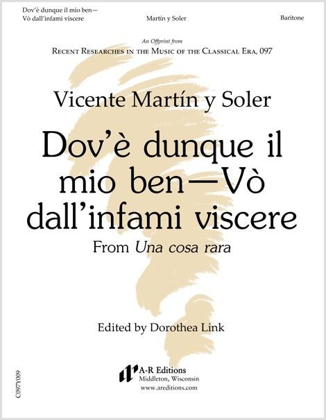 Martín y Soler: Dov'è dunque il mio ben—Vò dall'infami viscere