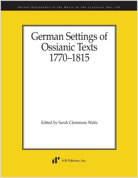 German Settings of Ossianic Texts, 1770–1815