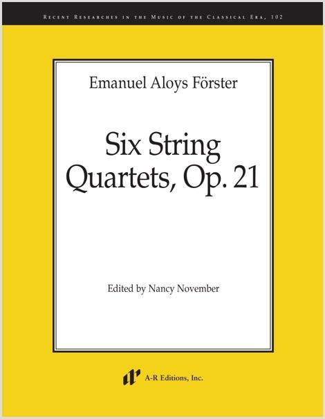 Förster: Six String Quartets, Op. 21