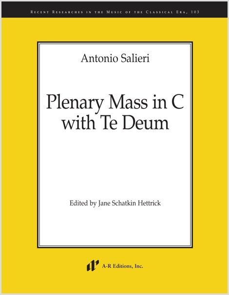 Salieri: Plenary Mass in C with Te Deum