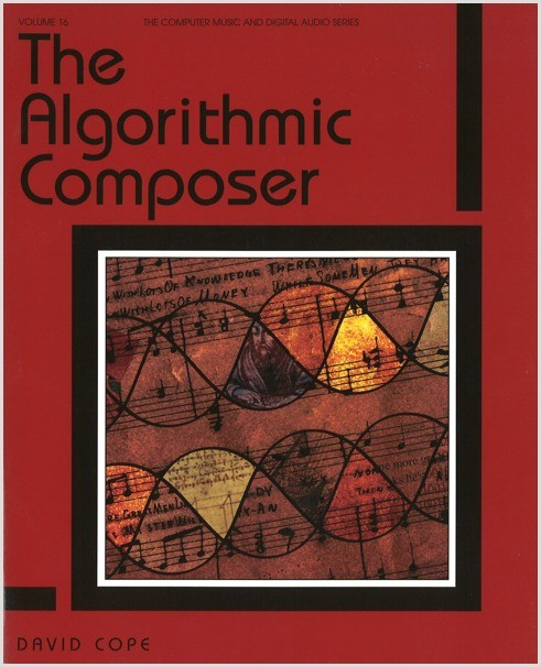Cope: The Algorithmic Composer