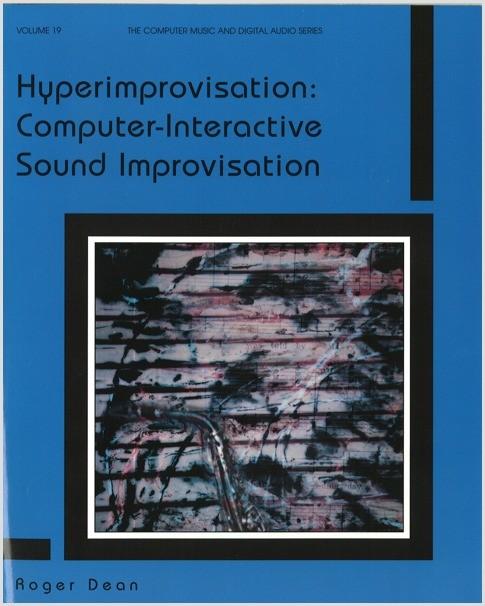 Dean: Hyperimprovisation