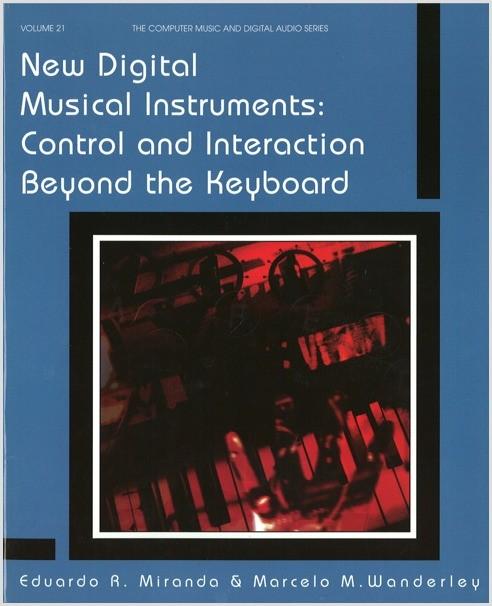 Miranda: New Digital Musical Instruments