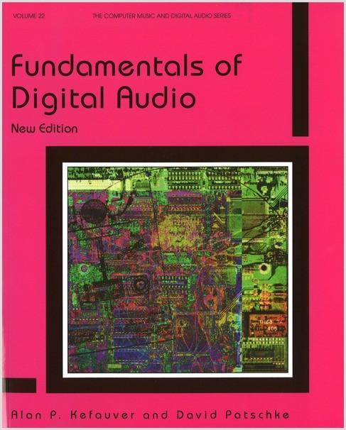 Kefauver: Fundamentals of Digital Audio