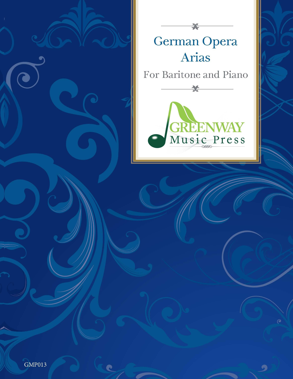 German Opera Arias for Baritone and Piano