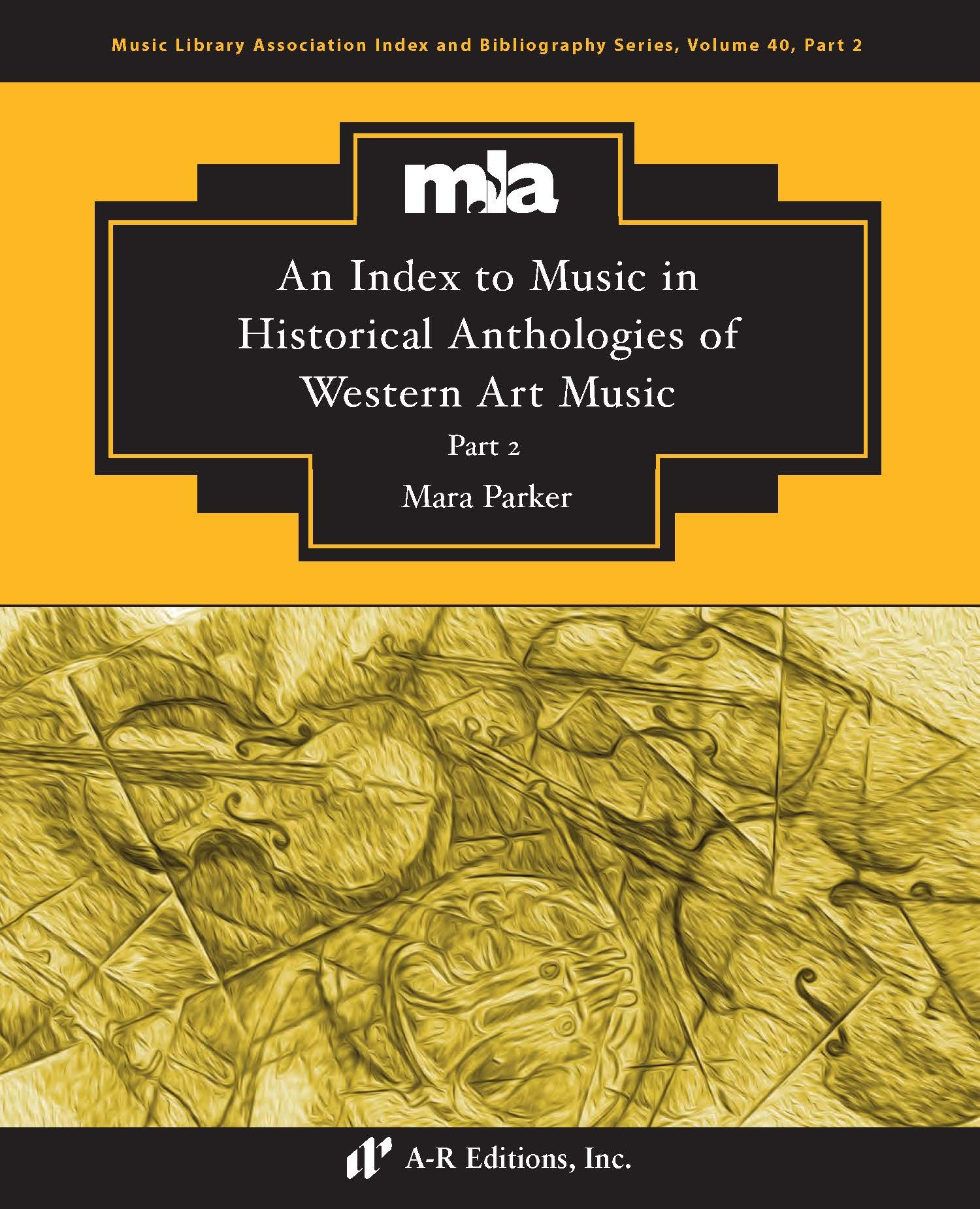 Parker: Index to Music in Historical Anthologies, Part 2