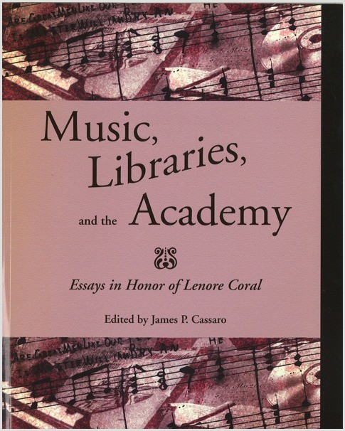 Cassaro, ed.: Music, Libraries, and the Academy