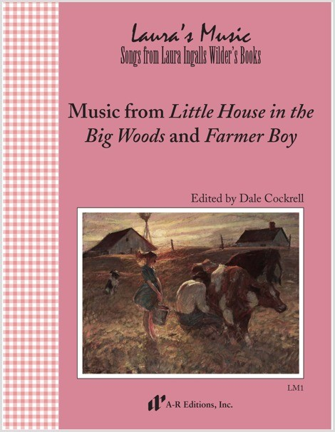 Music from Little House in the Big Woods and Farmer Boy