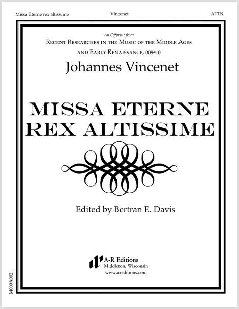 Vincenet: Missa Eterne rex altissime
