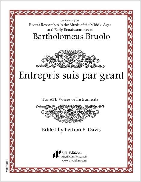 Bruolo: Entrepris suis par grant lyesse