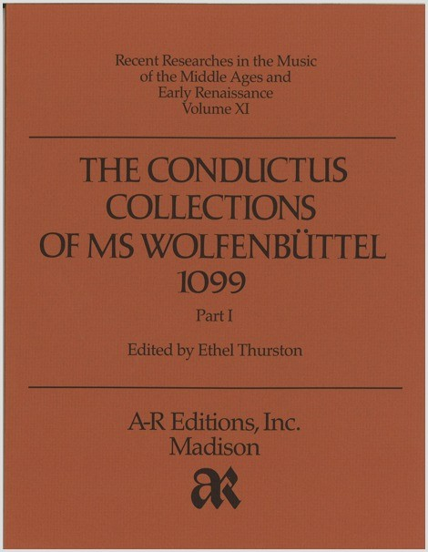 The Conductus Collections of MS Wolfenbüttel 1099, Part 1