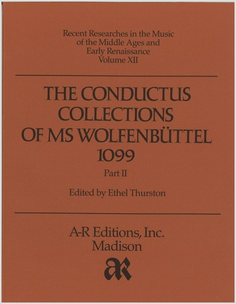 The Conductus Collections of MS  Wolfenbüttel 1099, Part 2