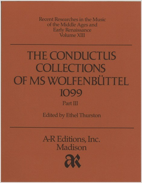 The Conductus Collections of MS  Wolfenbüttel 1099, Part 3