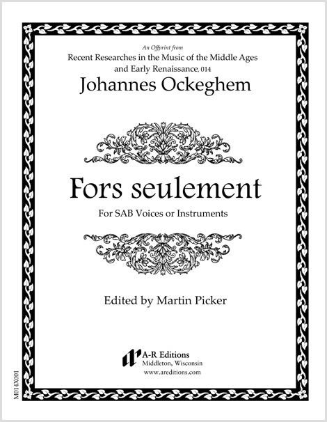 Ockeghem: Fors seulement