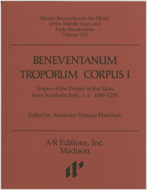 Beneventanum Troporum Corpus I, Part 1
