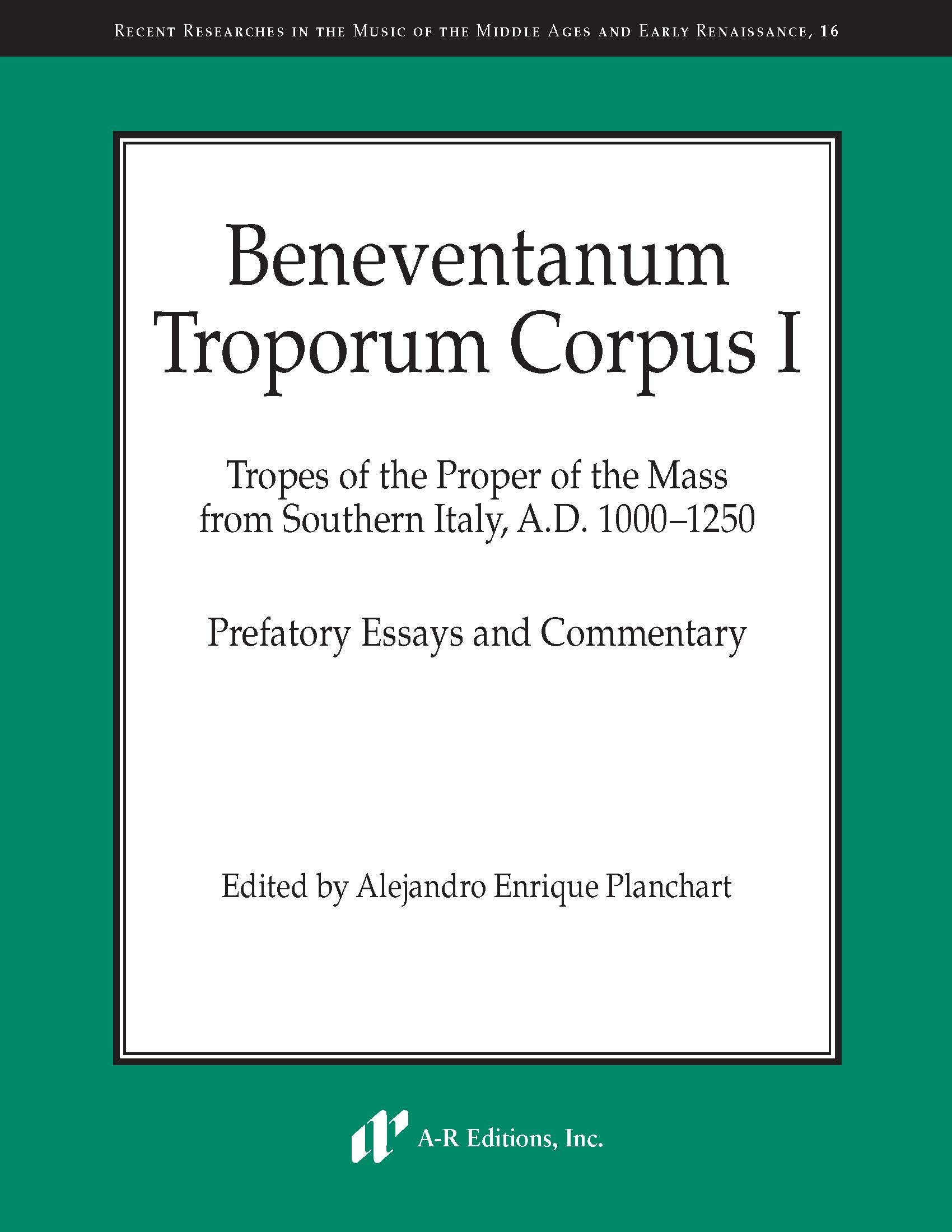 Beneventanum Troporum Corpus I, Part 1