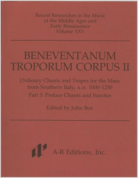 Beneventanum Troporum Corpus II, Part 3a