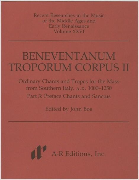 Beneventanum Troporum Corpus II, Part 3b