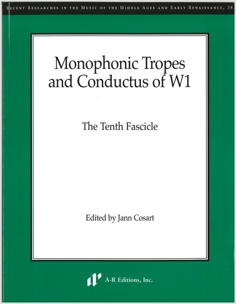Monophonic Tropes and Conductus of W1