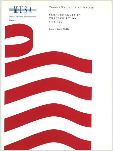 Waller: Performances in Transcription, 1927–1943