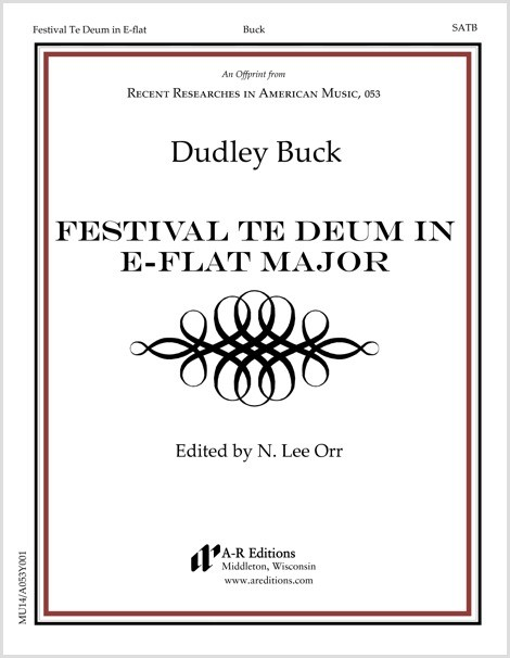 Buck: Festival Te Deum in E-flat Major