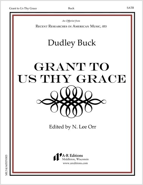 Buck: Grant to Us Thy Grace