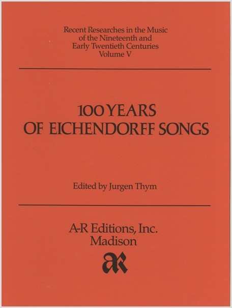 One Hundred Years of Eichendorff Songs