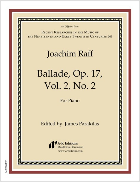 Raff: Ballade, Op. 17, Vol. 2, No. 2