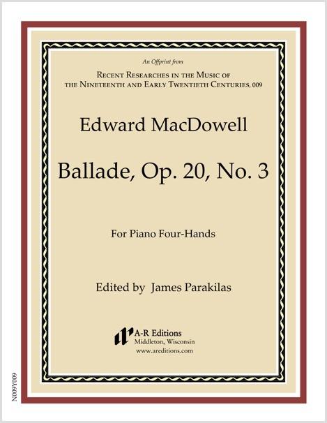 MacDowell: Ballade, Op. 20, No. 3