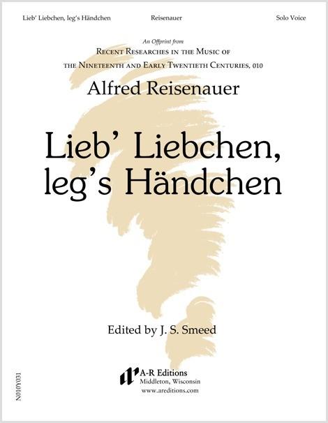 Reisenauer: Lieb' Liebchen, leg's Händchen