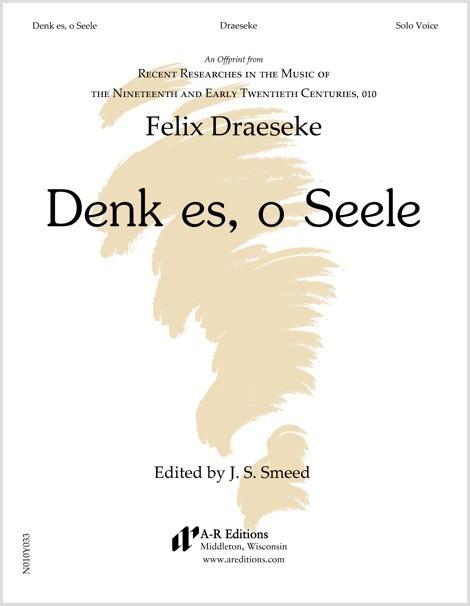 Draeseke: Denk es, o Seele