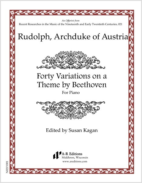 Rudolph, Archduke of Austria: Forty Variations on a Theme by Beethoven
