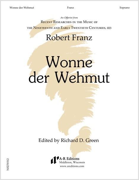 Franz: Wonne der Wehmut