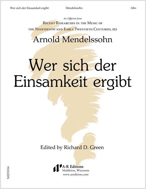 Mendelssohn: Wer sich der Einsamkeit ergibt